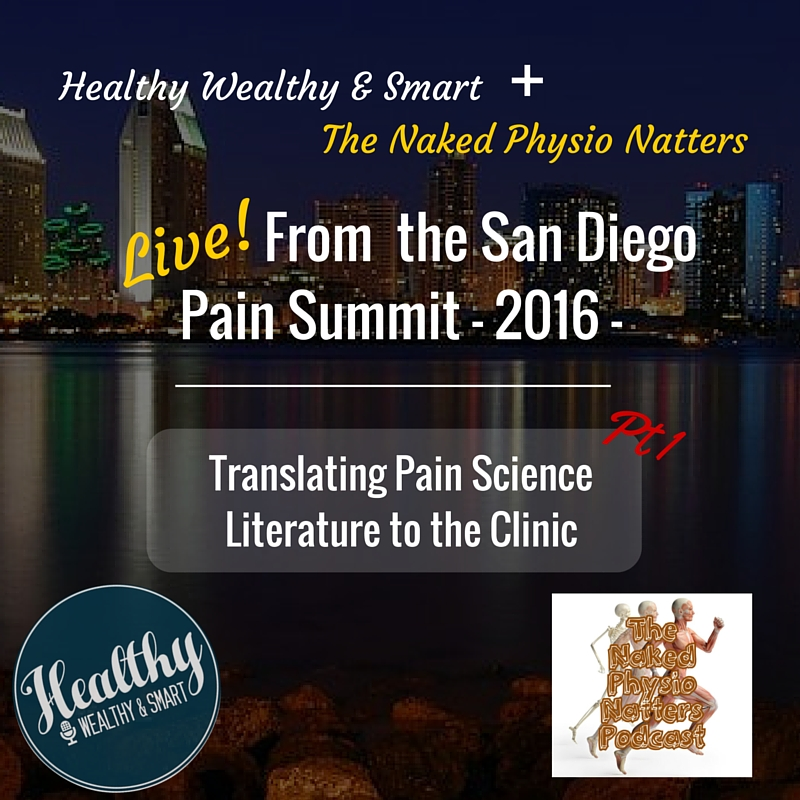 204: Live! From the San Diego Pain Summit, Part 1