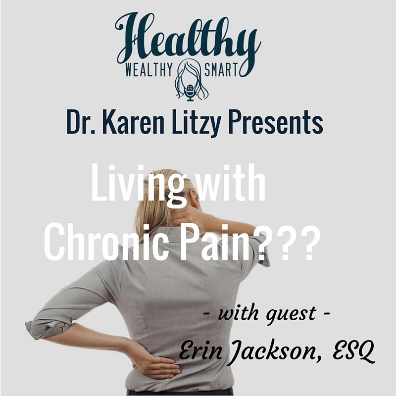 209: Life w/ Chronic Pain w/ Erin Jackson, ESQ