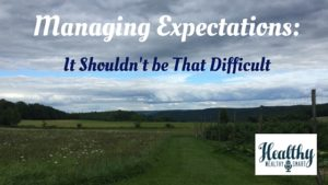 Managing Expectations: It Shouldn't be that Difficult!