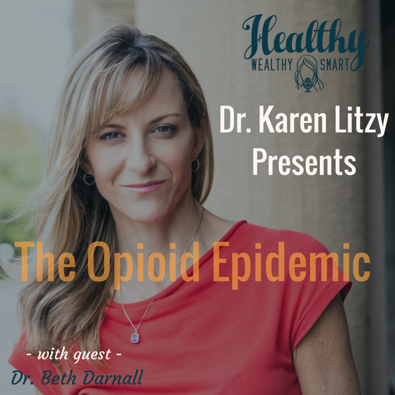 221: Dr. Beth Darnall: The Opioid Epidemic