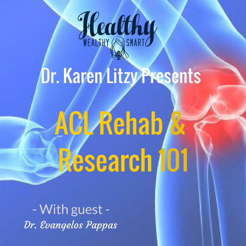 227: Dr. Evangelos Pappas: ACL Rehab & Research 101