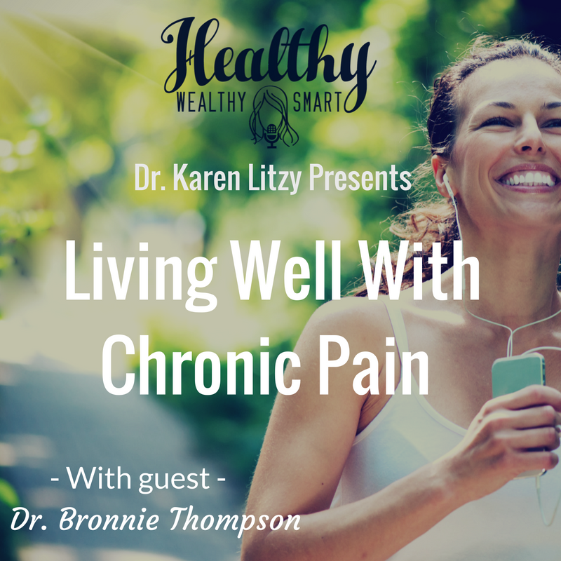 234: Dr. Bronnie Thompson: Living Well w/ Chronic Pain