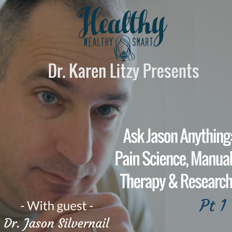 237:Dr. Jason Silvernail: #AJA Pain Science, Manual Therapy & More