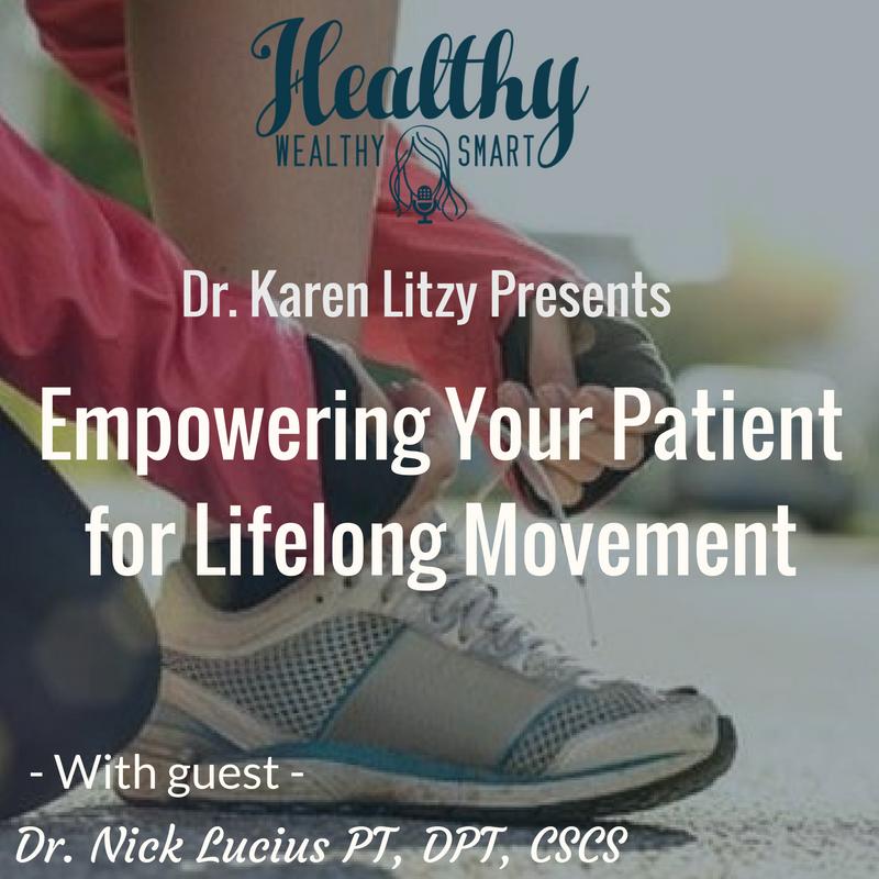 236: Nick Lucius PT, DPT, CSCS: Empowering Patients for Lifelong Movement