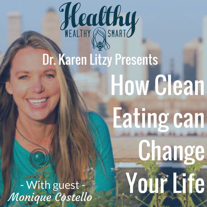 240: Monique Costello: How Eating Clean can Change your Life
