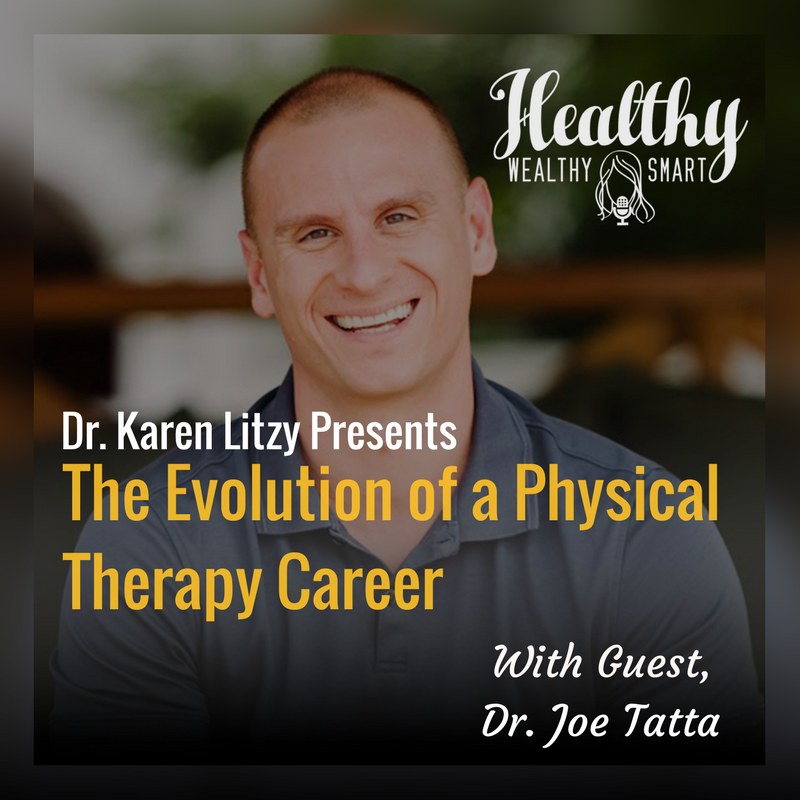 252: Dr. Joe Tatta: The Evolution of a Physical Therapy Career