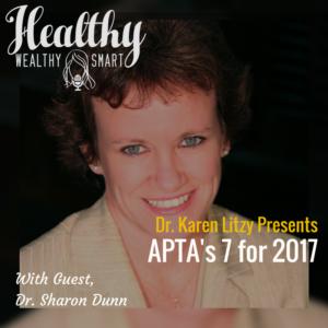 255: Dr. Sharon Dunn: APTA's 7 for 2017