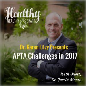 259: Dr. Justin Moore: APTA Challenges in 2017