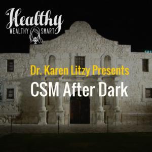 265: CSM After Dark