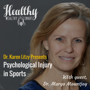 267: Dr. Margo Mountjoy: Psychological Injury in Sport