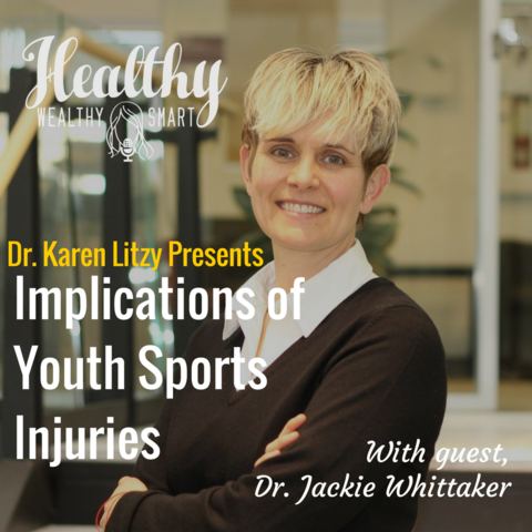 276: Dr. Jackie Whittaker: Youth Sports Injuries