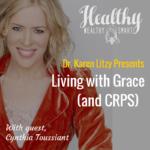 279: Cynthia Toussaint: Battle for Grace and CRPS