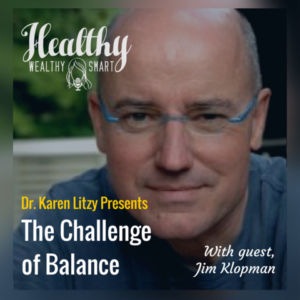 283: Jim Klopman: The Challenge of Balance