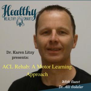 293: Dr. Alli Gokeler: ACL Rehab, Motor Learning Approach