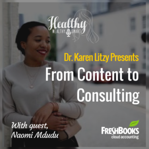 290: Naomi Mdudu, From Content to Consulting