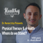 296: Dr. Mark Merolli: PT & eHealth, Where do We Stand