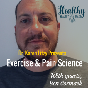 300: Ben Cormack, PT: Exercise & Pain Science