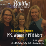 298: Drs. Michelle Collie & Sandra Norby: PPS & Women in PT