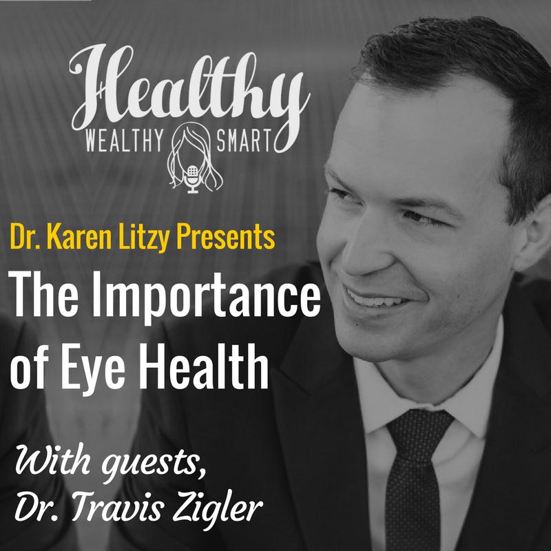 301: Dr. Travis Zigler: The Importance of Eye Health