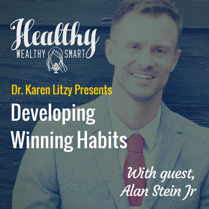 304: Alan Stein, Jr.: Developing Winning Habits