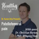 308: Dr. Christian Barton: Patellofemoral Pain