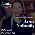 305: Dr. Ebonie Rio: Talking Tendinopathy