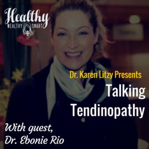 305: Dr. Ebonie Rio: Talking Tendinopathy