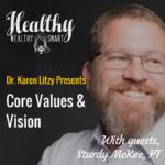306: Sturdy McKee, PT: Core Values & Vision