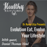 311: Daniel Thomas Hind: Evolution Eat, Evolve your Lifestyle