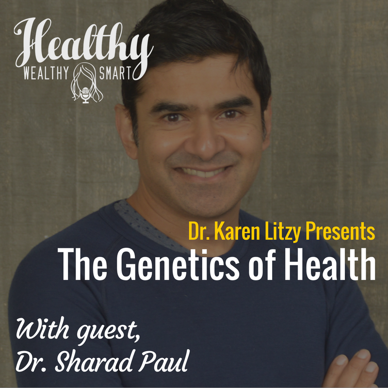 312: Dr. Sharad P. Paul: The Genetics of Health