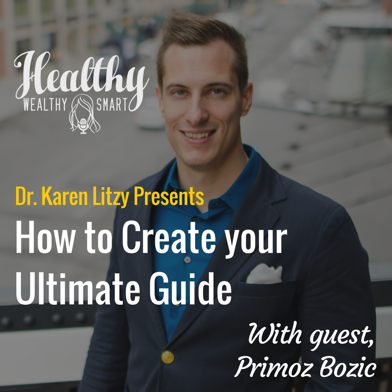 313: Primoz Bozic: Creating Your Ultimate Guide