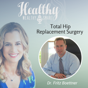 318: Dr. Fritz Boettner: Total Hip Replacement