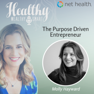 317: Molly Hayward: The Purpose Driven Entrepreneur