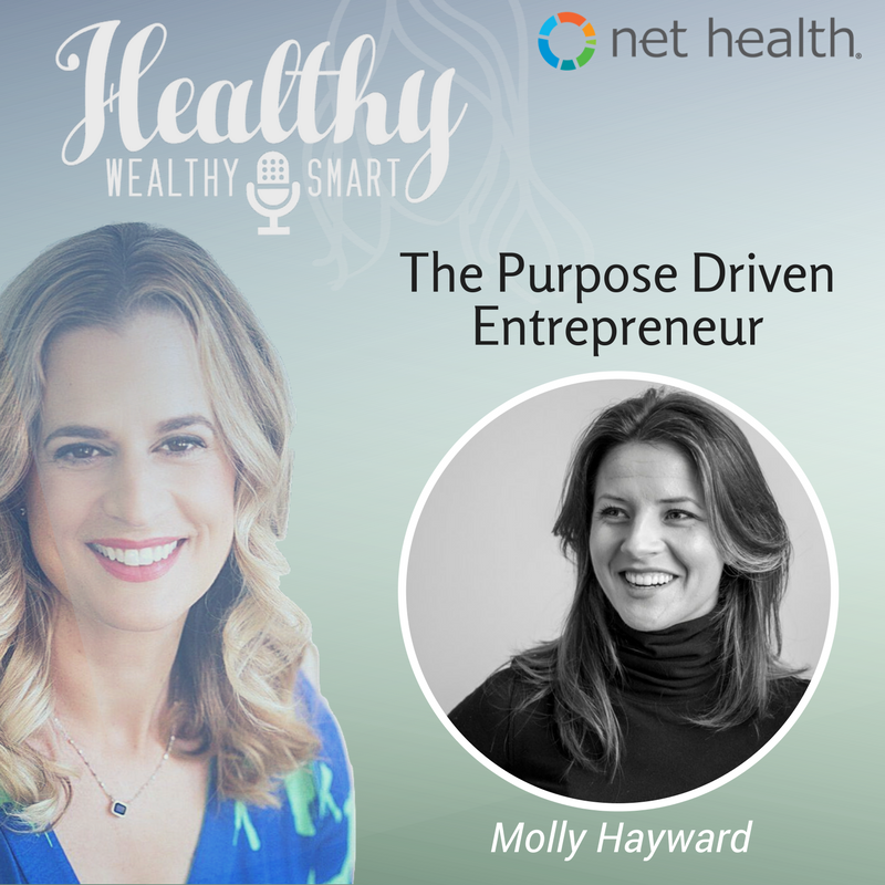 317: Molly Hayward: The Purpose Driven Entrepreneur