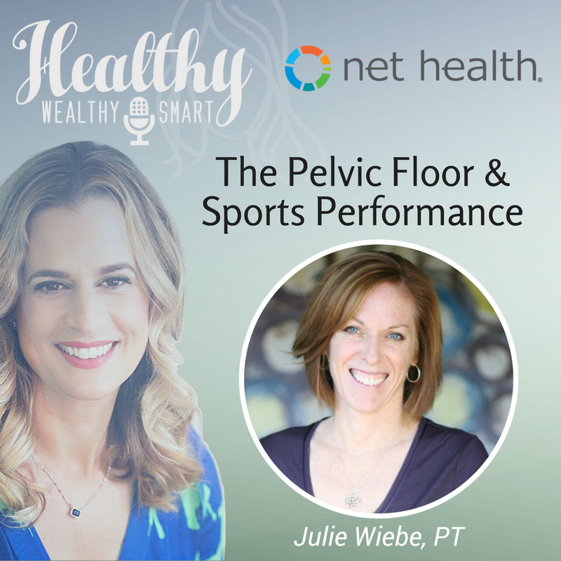 321: Julie Wiebe, PT: The Pelvic Floor & Sports Performance