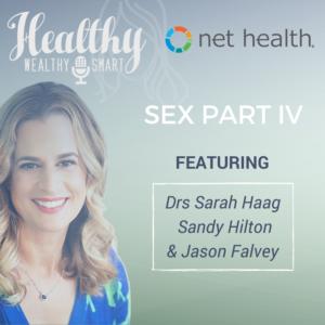 325: Sex Part 4: Drs. Sandy Hilton, Sarah Haag, Jason Falvey