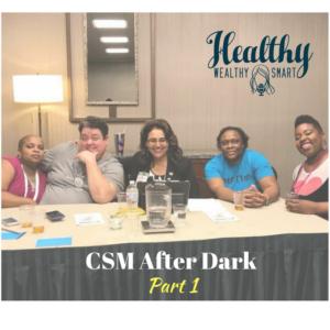 331: CSM After Dark Part One