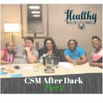 334: CSM After Dark, Part II