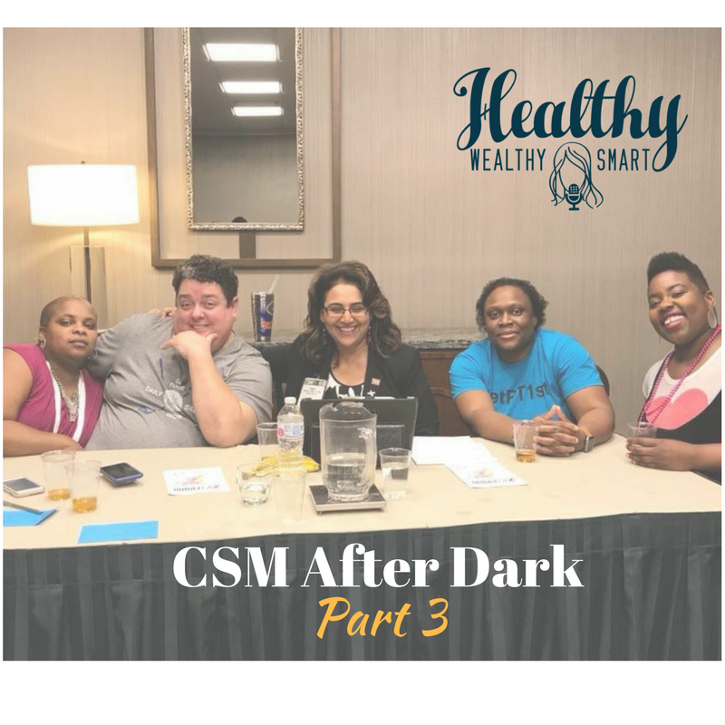 336: CSM After Dark Part 3
