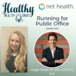 333: Dr. Ginger Garner: Running for Public Office