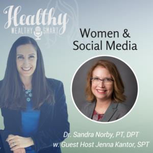 332: Dr. Sandra Norby, PT, DPT: Women and Social Media