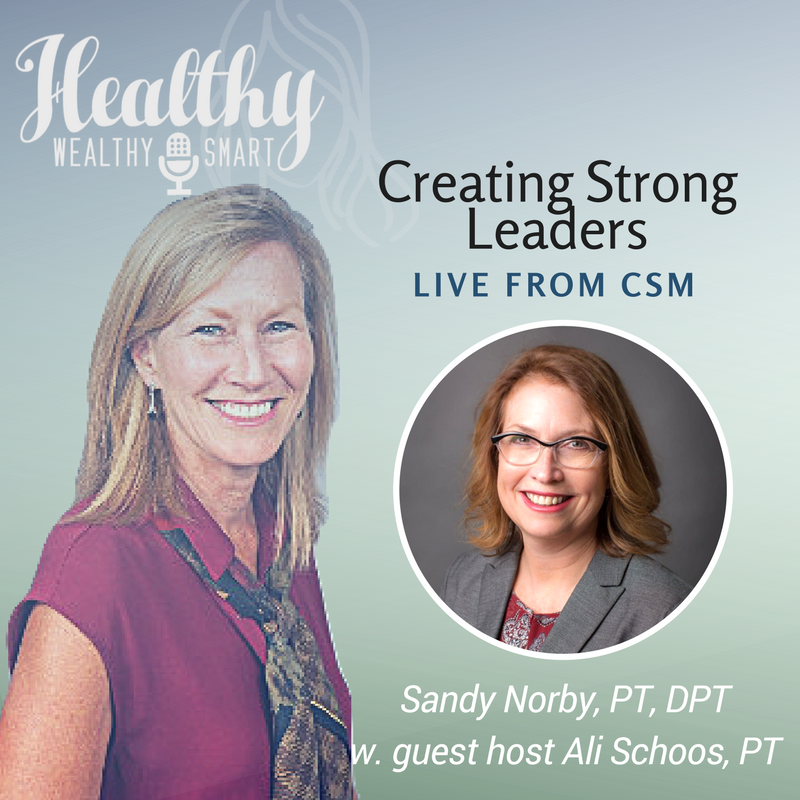 328: Dr. Sandy Norby: Creating Strong Leaders