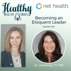 335: Dr. Lisa Dorsey: Becoming an Eloquent Leader