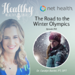 46: Dr. Caralyn Baxter, PT, DPT: The Road to the Winter Olympics