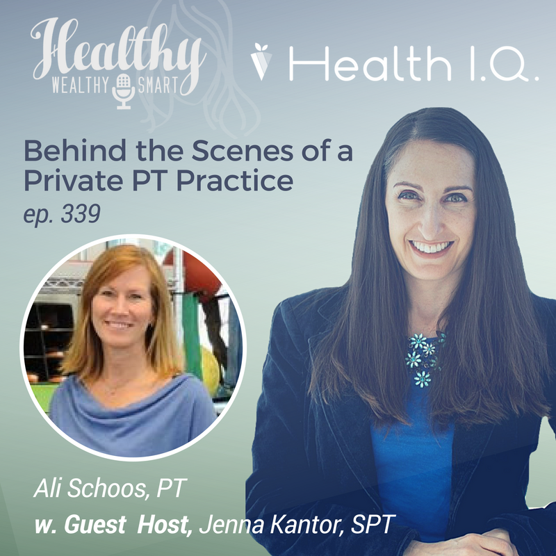 339: Ali Schoos, PT: Behind the Scenes of a Private PT Practice