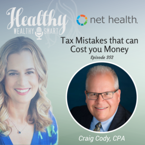 352: Craig Cody, CPA: Tax Mistakes that can Cost You Money