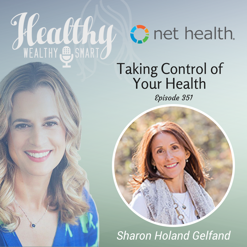 351: Sharon Holand Gelfand: Taking Control of your Health