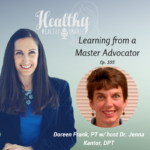 355: Doreen Frank, PT: Learning from a Master Advocator