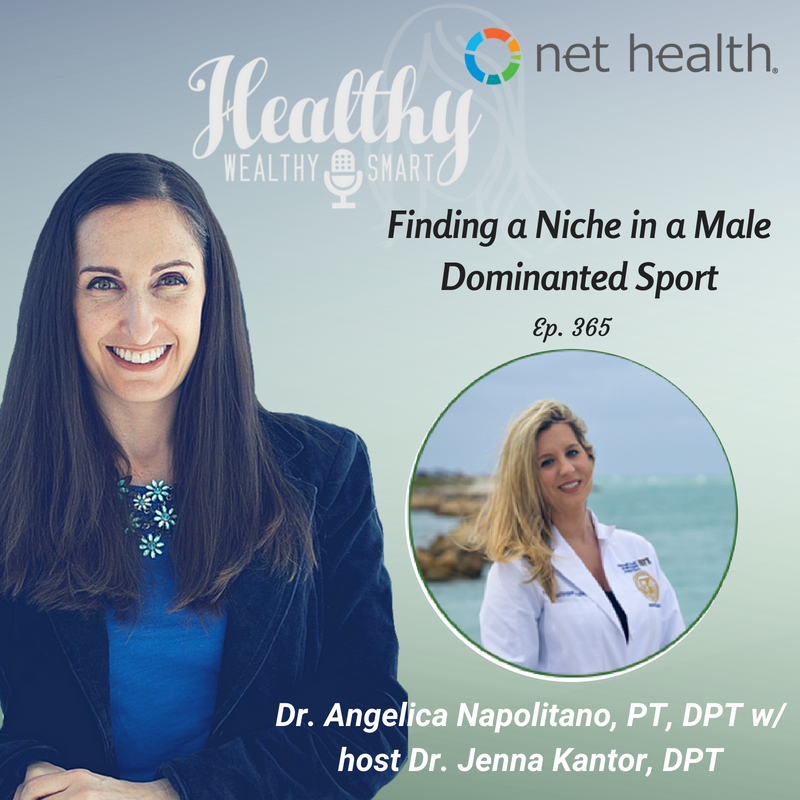 365: Dr. Angelica Napolitano, PT, DPT: Finding Your Niche in a Male Dominated Sport
