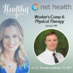 362: Dr. Brendan Sullivan, PT, DPT: Worker's Comp & Physical Therapy